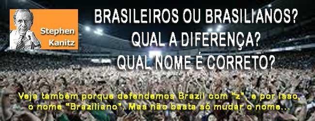 BRASILEIROS E BRASILIANOS